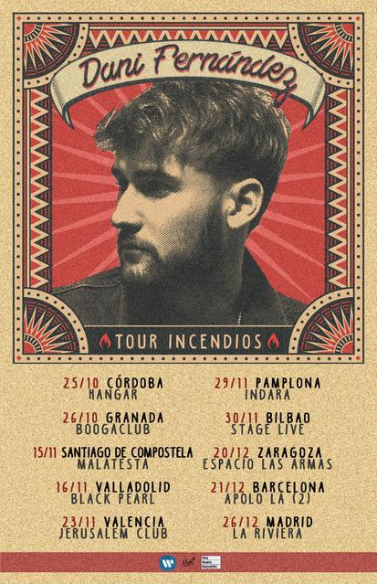 """Dani Fernández """"Tour Incendios"""""""