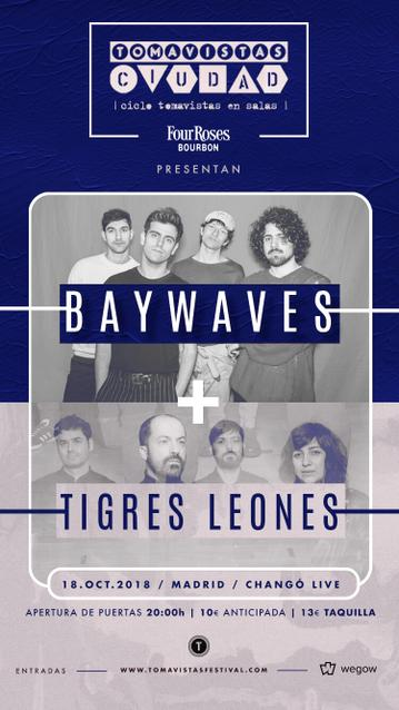 Baywaves + Tigres Leones
