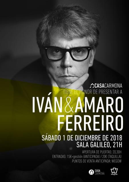 CASA CARMONA CON IVÁN & AMARO FERREIRO