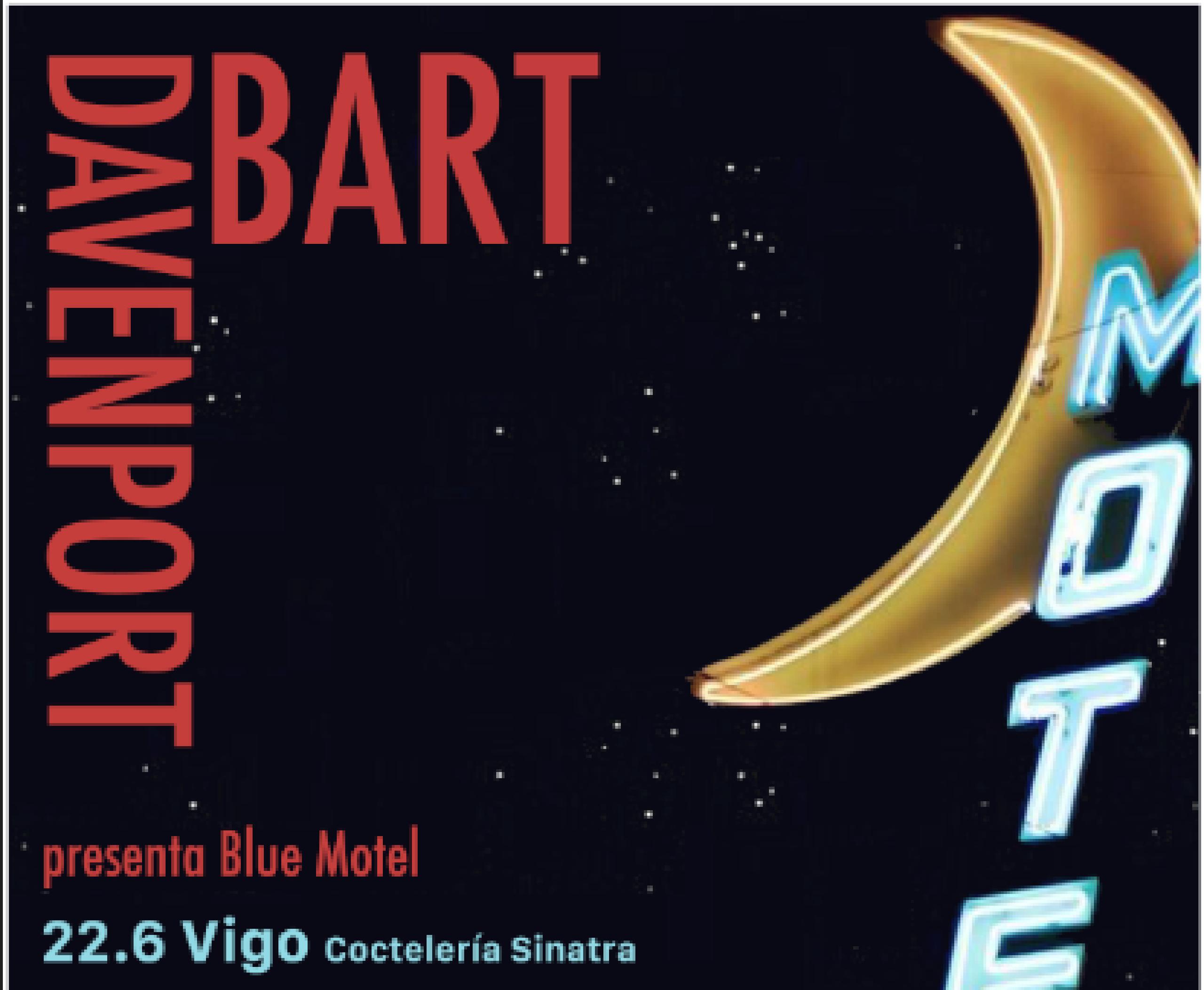 Bart Davenport en Vigo