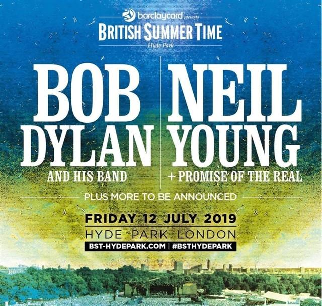British Summer Timer 2019 Bob Dylan and Neil Young