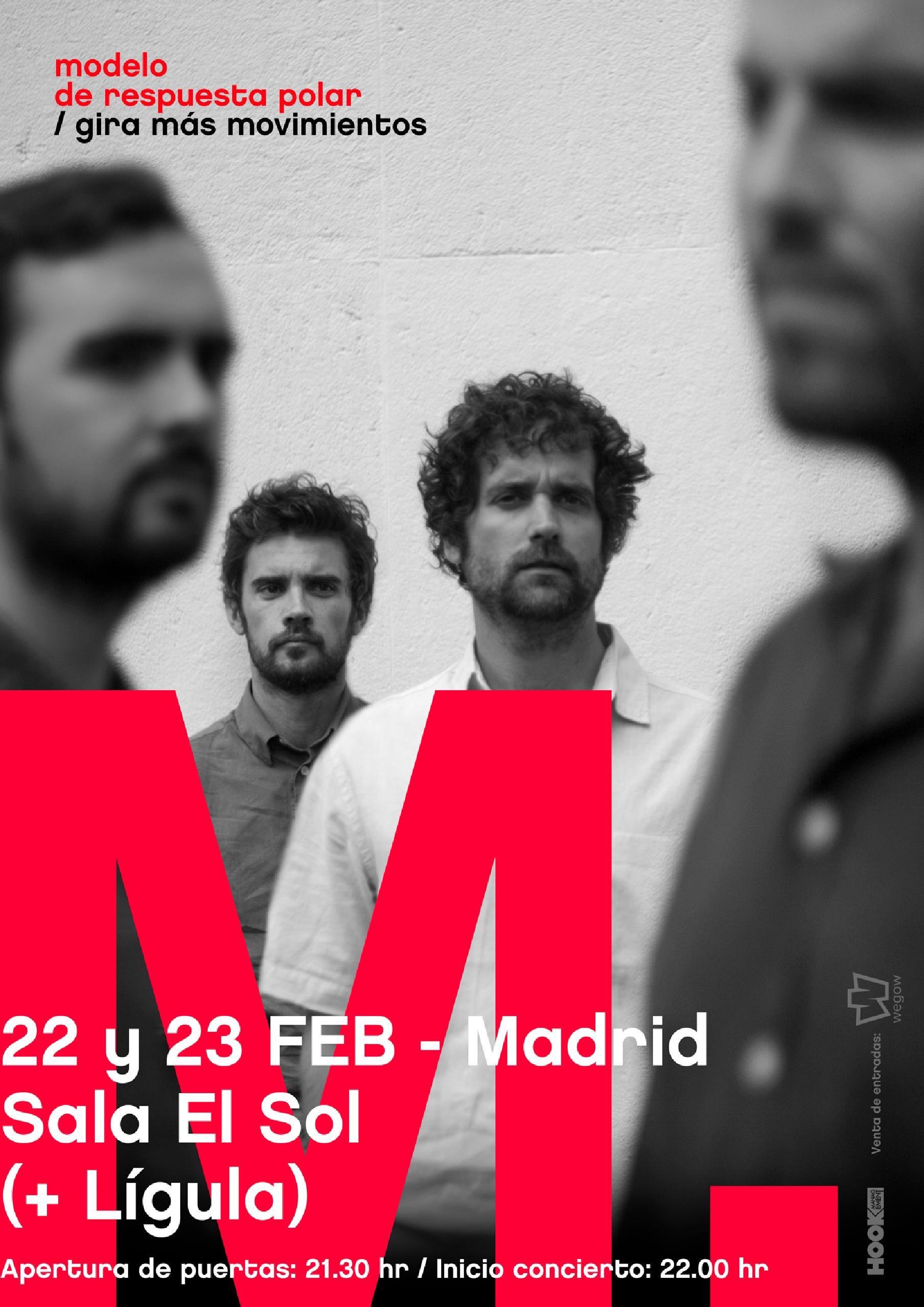 Concierto de Modelo de Respuesta Polar y Lígula en Madrid