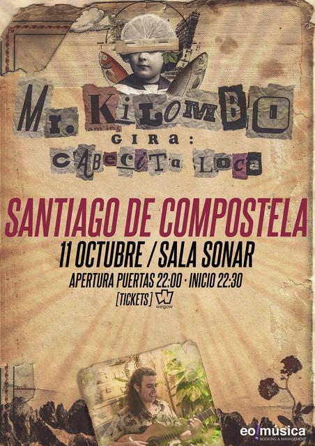 Concierto de Mr. Kilombo en Santiago de Compostela