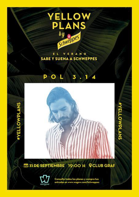 Concierto Pol 3.14 en Yellow Plans by Schwepes y Wegow