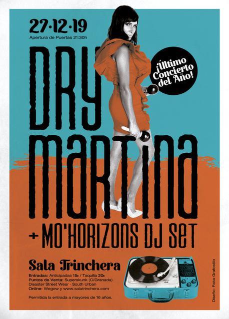 Concierto Dry Martina + Mo´Horizons Dj Set en Málaga