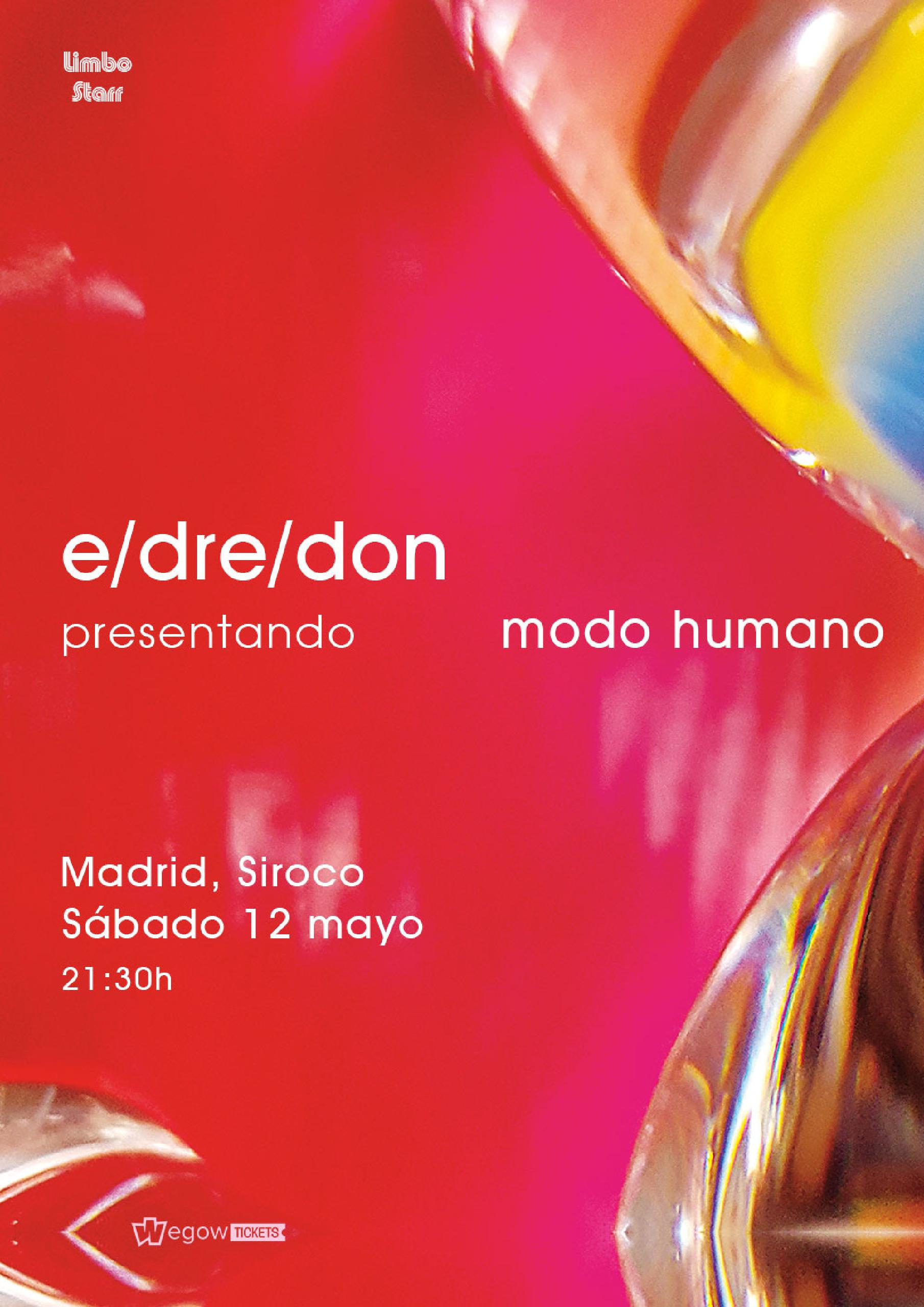 Edredón concert in Madrid tickets, Siroco (Saturday, 12 May 2018