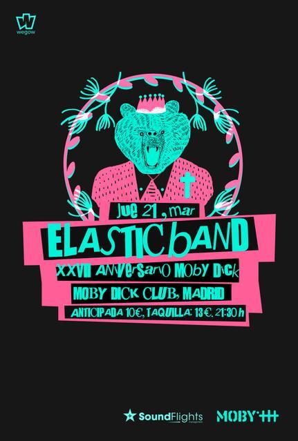 Elastic Band vuelven y presentan su nuevo disco el 21 de Marzo en el 27 Aniversario de Moby Dick Club.
