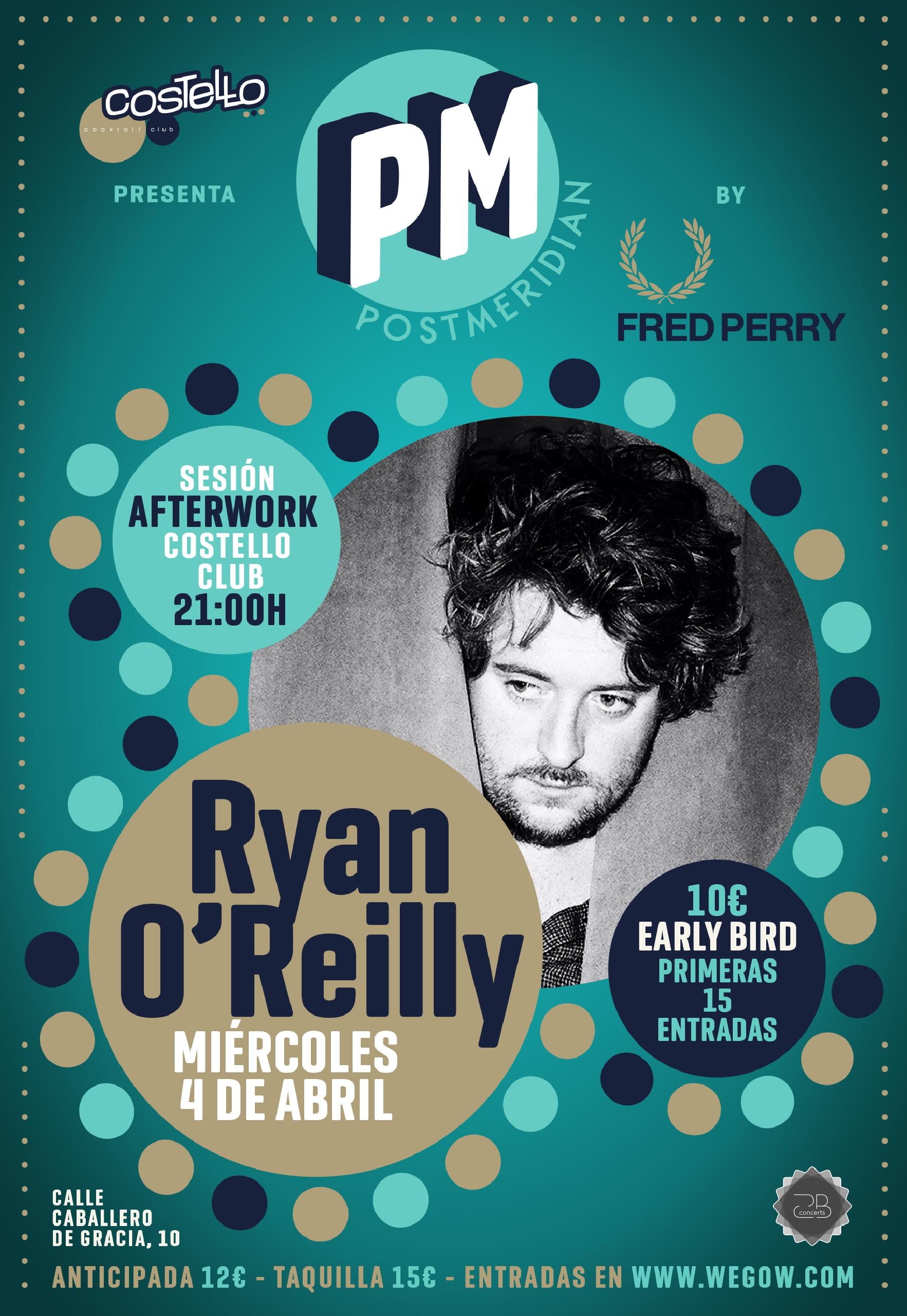 RYAN OREILLY EN MADRID