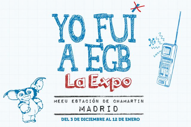 Expo Yo Fui a EGB en Madrid - 4 de Diciembre