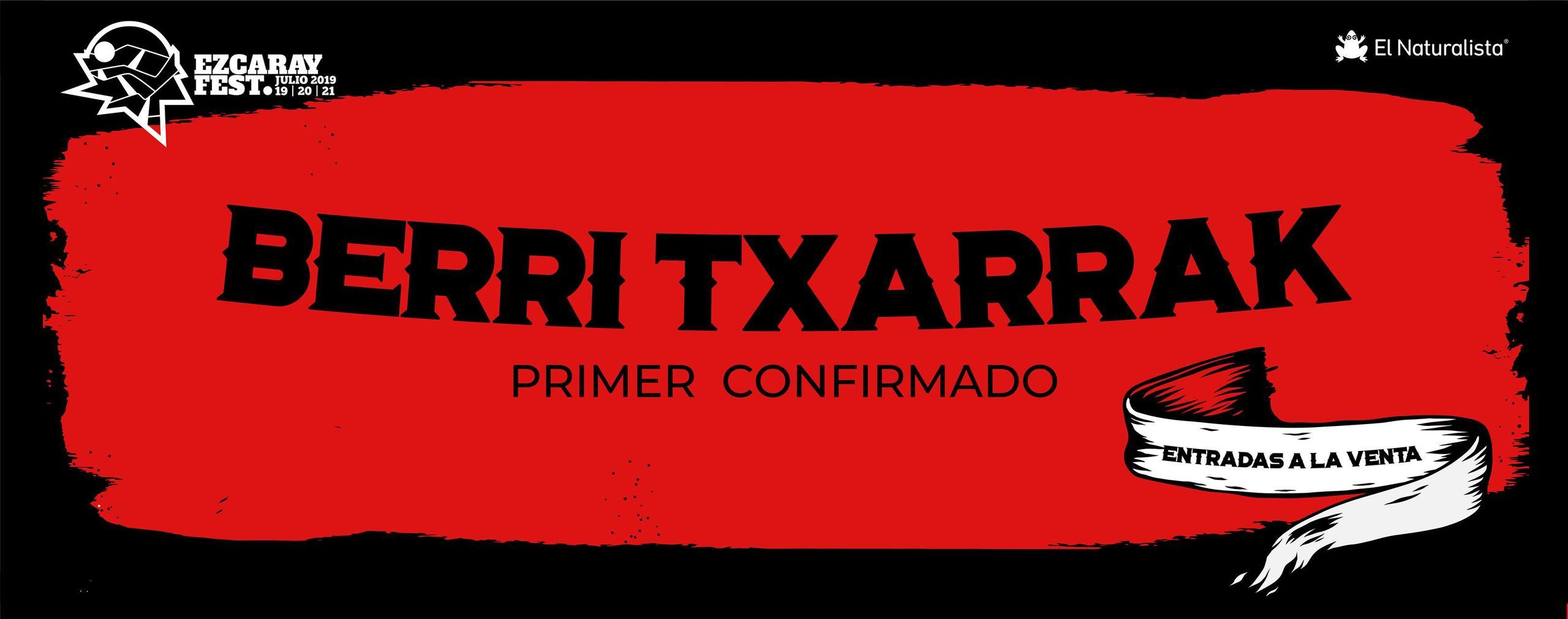 Berri Txarrak, primera confirmación del EzcarayFest