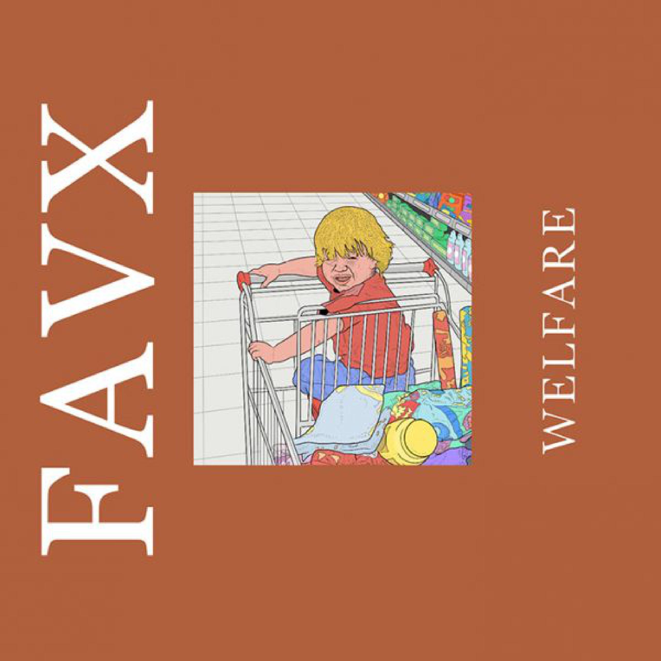 FAVX - WELFARE ya disponible via Miel de Moscas/ Burguer Records