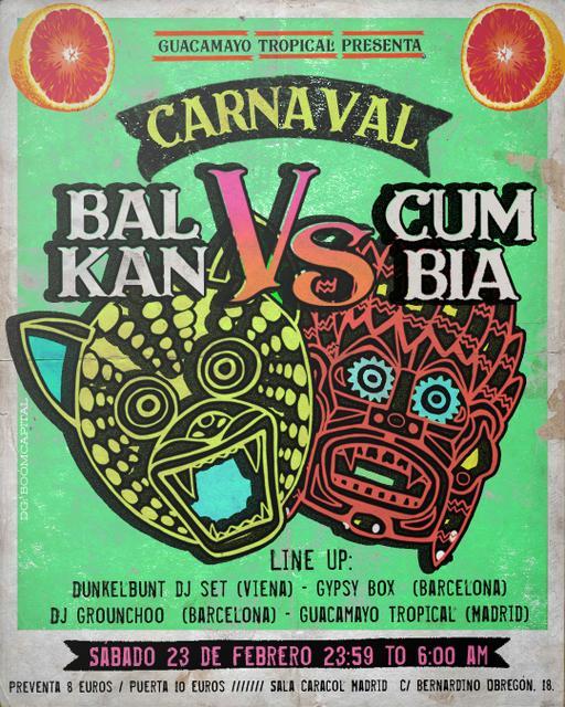 Guacamayo Tropical presenta: Carnaval - Balkan vs. Cumbia
