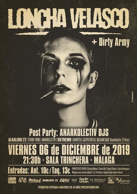 Loncha Velasco + Dirty Army en Málaga