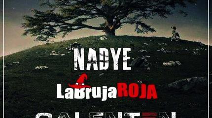 Mangurriofest: Nadye, La Bruja Roja y Calentón