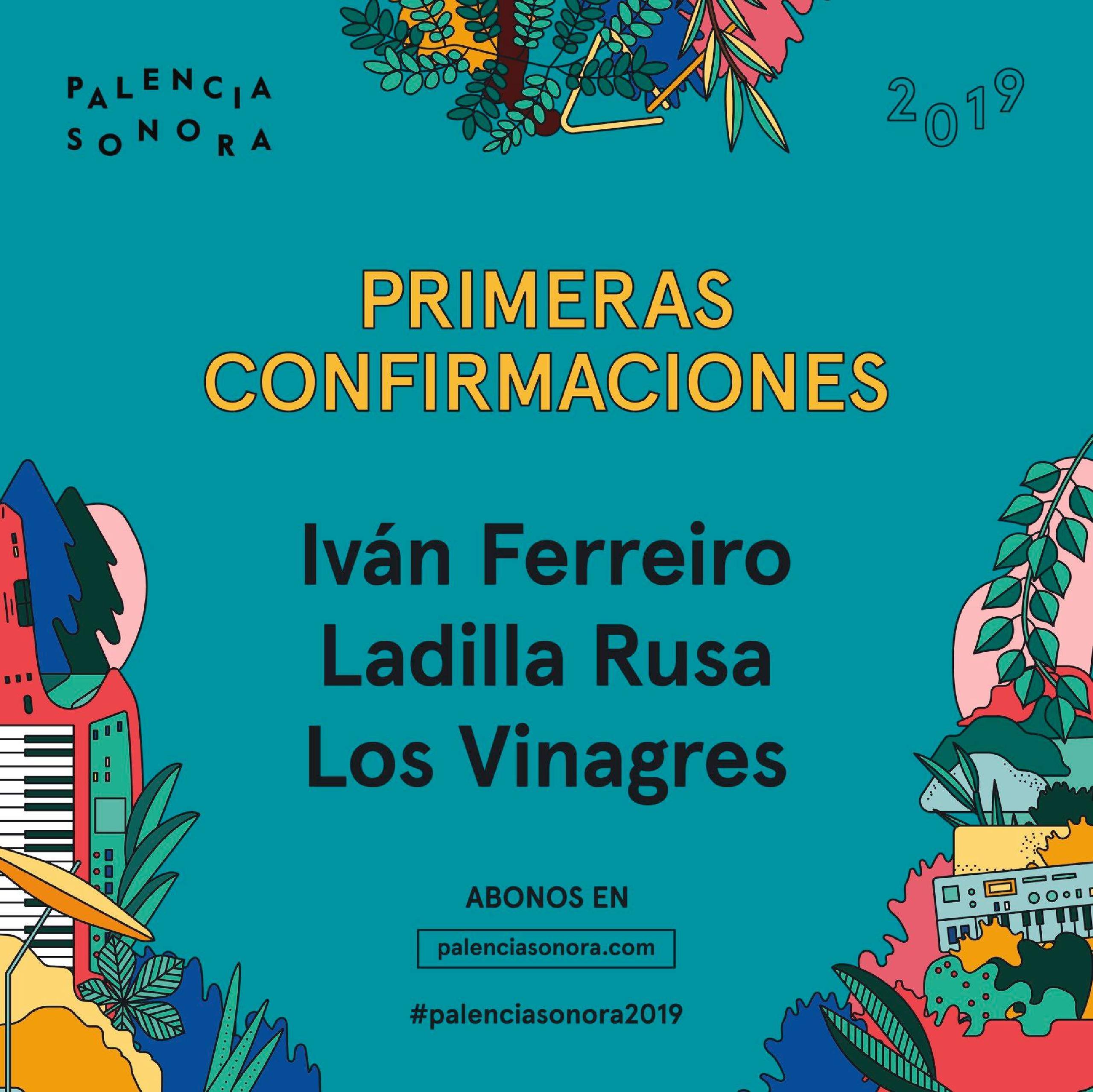 Cartel: Primeras confirmaciones Palencia Sonora 2019