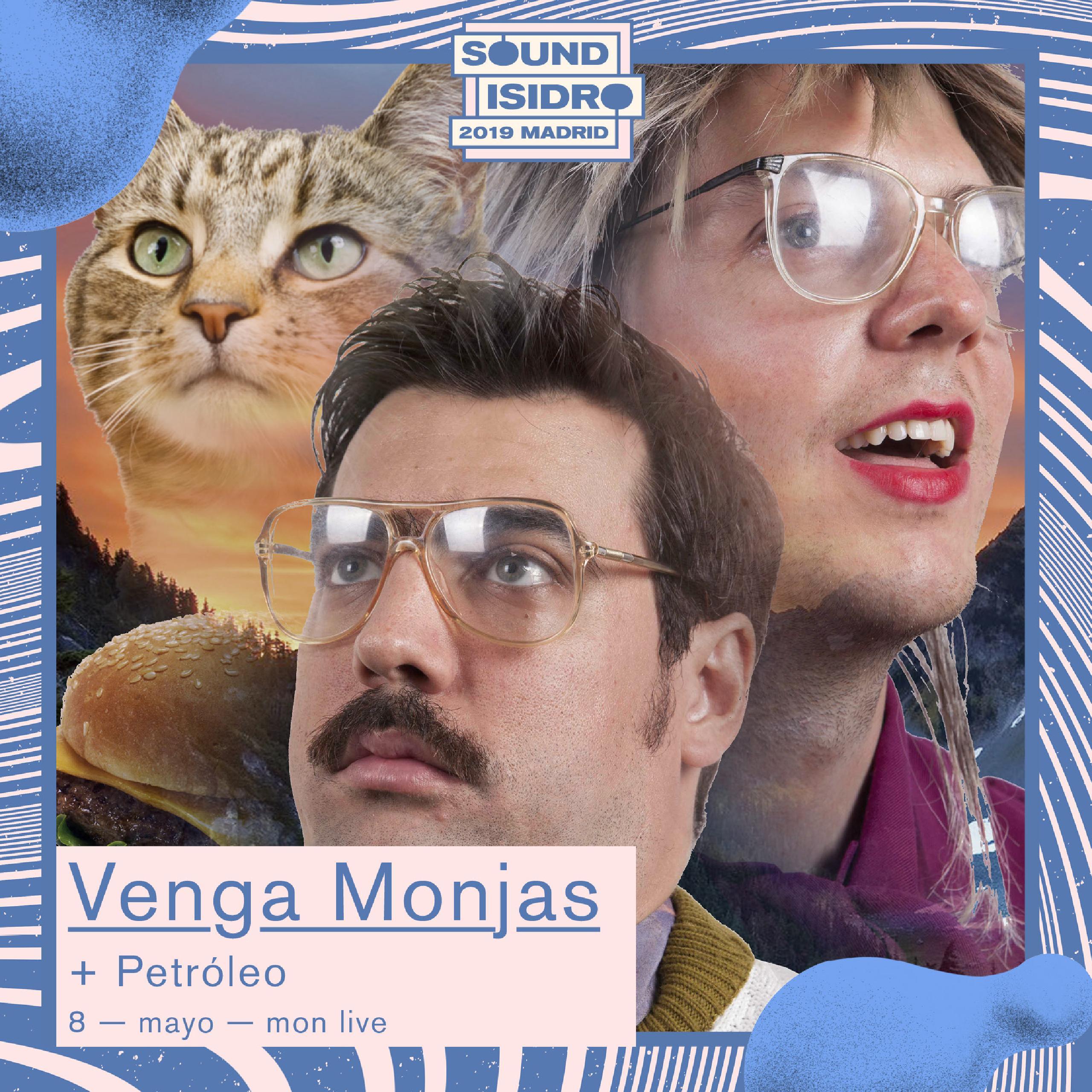 Petróleo Venga Monjas concierto Madrid Sound Isidro Mon Live