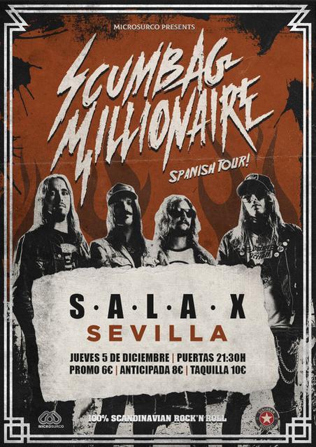 Scumbag Millionaire en Sala X, Sevilla