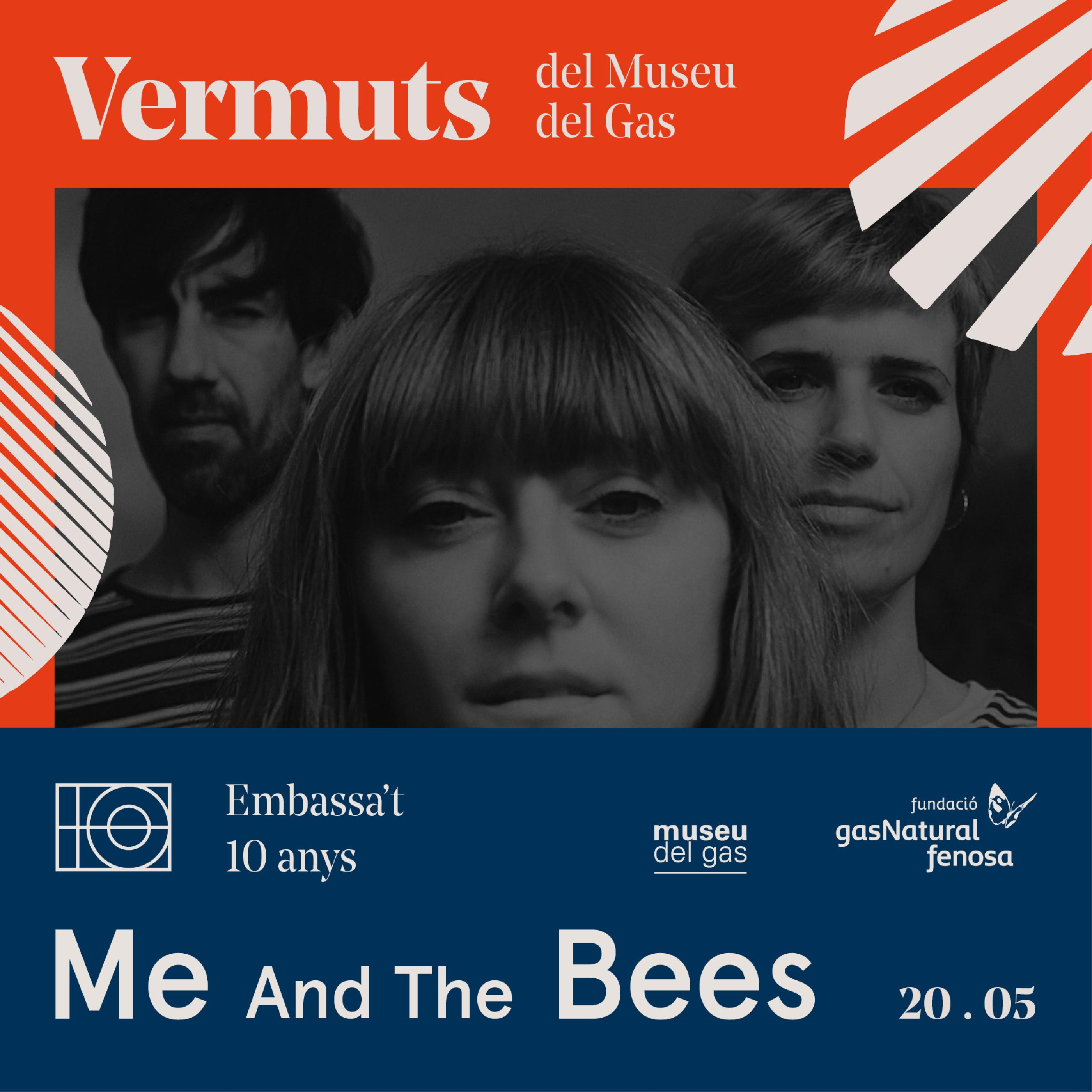 Vermuts Embassa´t Me and the Bees