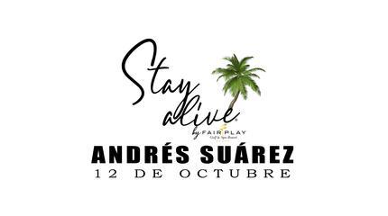 ANDRÉS SUÁREZ STAY ALIVE® By FAIRPLAY   CÁDIZ
