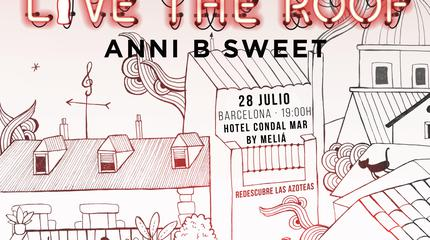 Anni B Sweet en LIVE THE ROOF | Barcelona