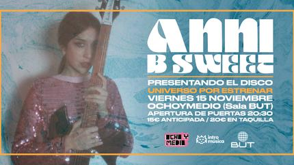 ANNI B SWEET presenta Universo en Madrid