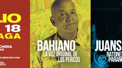 Bahiano + Juanse Málaga
