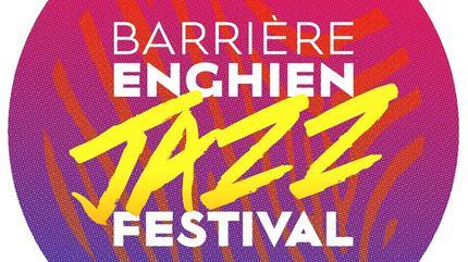 Barriere Enghien Jazz Festival