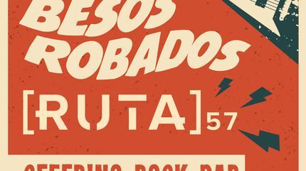 BESOS ROBADOS + RUTA 57 en Barcelona
