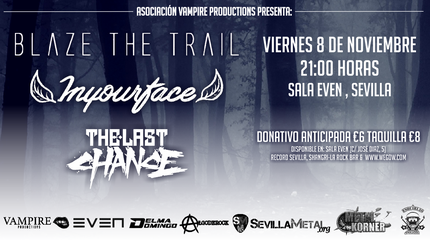 Blaze The Traill - Inyourface - The Last Chance