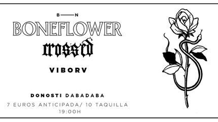 Boneflower + Crossed + Viborv