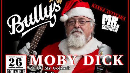 ¡Bullys con Mr Goliath en la Moby Dick!