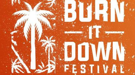 Burn It Down Festival 2019