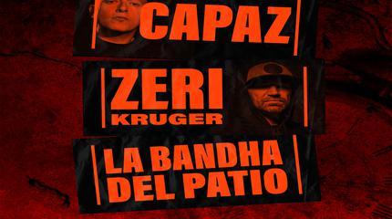 One Life Tour Capaz,Zeri Kruger y La Bandha Del Patio en Sala Fever Bilbao.