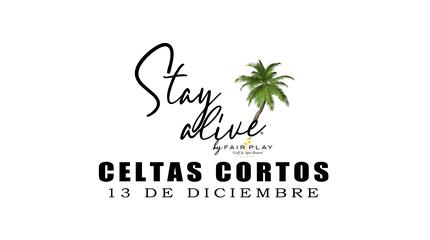 CELTAS CORTOS STAY ALIVE® By FAIRPLAY | CÁDIZ
