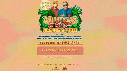 Mimosas by the Sun presents: Alexis y Fido en Madrid
