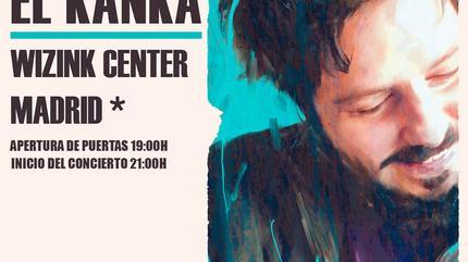 Concierto de El Kanka en Madrid - Wizink Center
