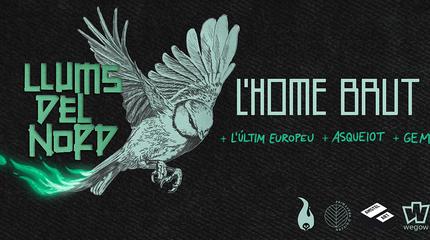 L'HOME BRUT + L'Últim Europeu, Asqueiot i Gem a València