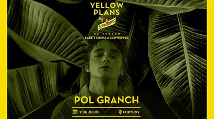 Concierto de Pol Granch en Yellow Plans by Schweppes 2019