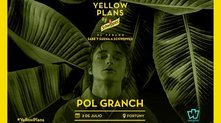 Concierto de Pol Granch en Yellow Plans by Schweppes 2019