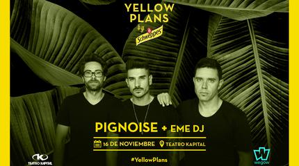 Concierto Pignoise en YellowPlans by Schweppes