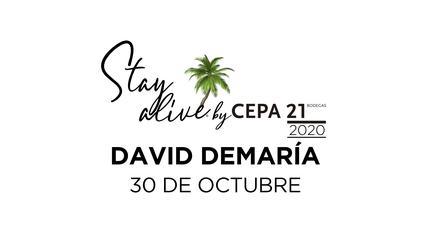 David DeMaría STAY ALIVE® By Cepa21 | Valladolid