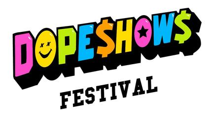 Dope Shows Festival 2019