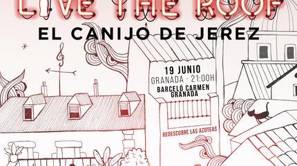 El Canijo de Jerez en LIVE THE ROOF   Granada