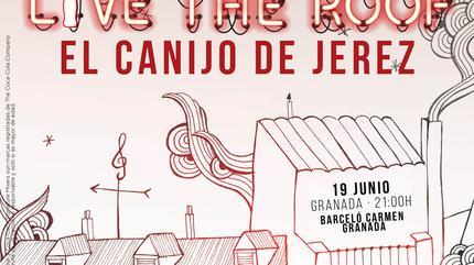 El Canijo de Jerez en LIVE THE ROOF | Granada