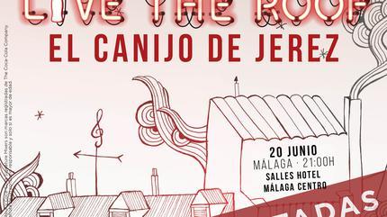 El Canijo de Jerez en LIVE THE ROOF | Málaga