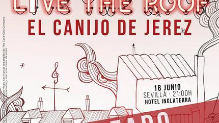 APLAZADO - El Canijo de Jerez en LIVE THE ROOF | Sevilla
