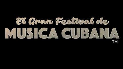 El Gran Festival de Musica Cubana 2019