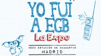 Expo Yo Fui a EGB en Madrid - 12 de Enero
