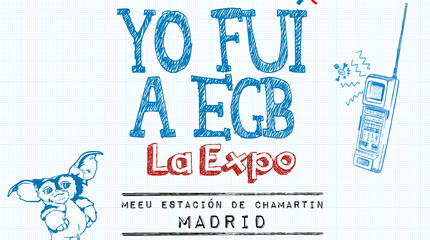 Expo Yo Fui a EGB en Madrid - 8 de Enero