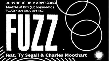 FUZZ + Artista Invitado en Madrid